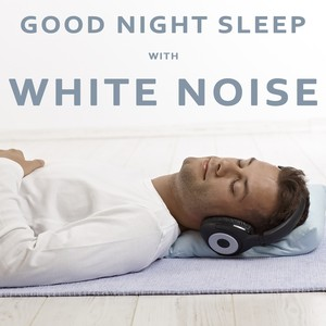 Good Night Sleep With White Noise (Relax your Brain) Albumcover