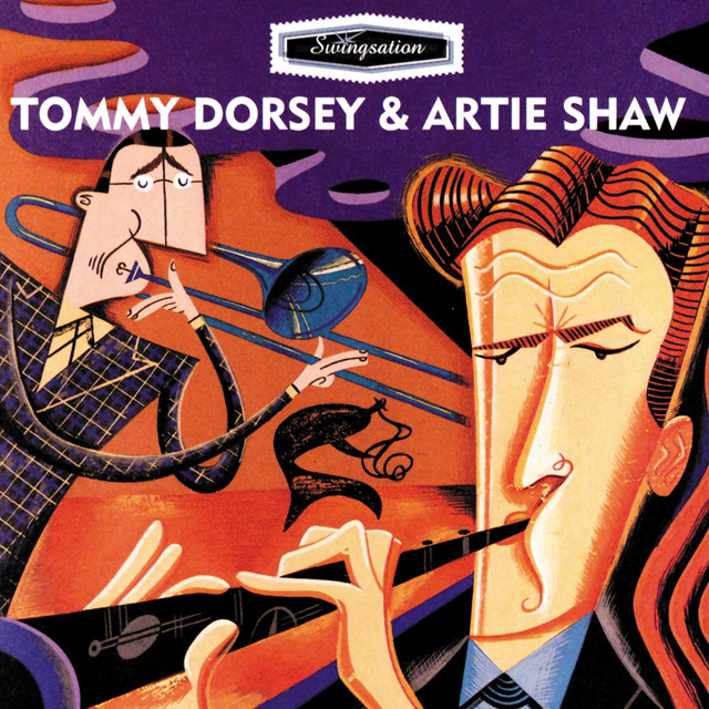 Swing-Sation: Tommy Dorsey & Artie Shaw