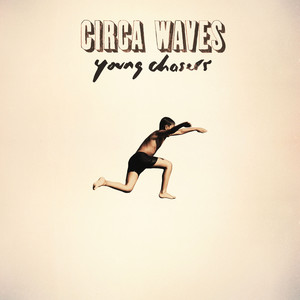 Young Chasers (Deluxe) album