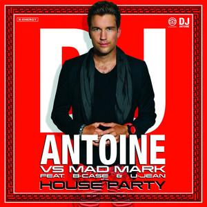House Party (Dj Antoine Vs Mad Mark) album