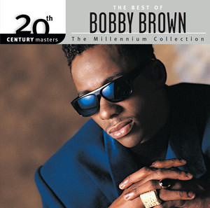 20th Century Masters: The Millennium Collection: The Best of Bobby Brown album