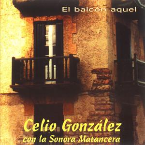 El Balcón Aquel (feat. La Sonora Matancera) album