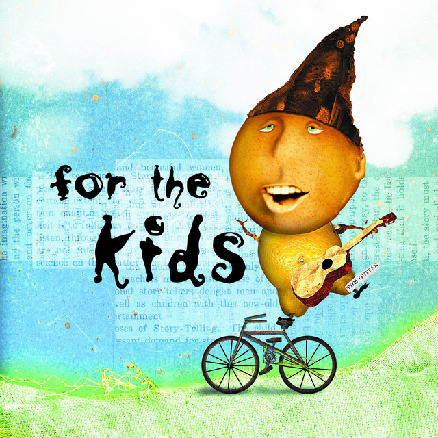 For The Kids by For The Kids (Various Artists)