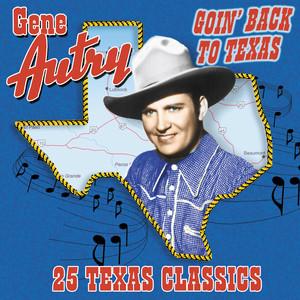 Goin' Back To Texas: 25 Texas Classics album