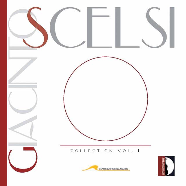 Giacinto Scelsi Collection, Vol. 1