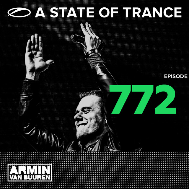 A State Of Trance Episode 772