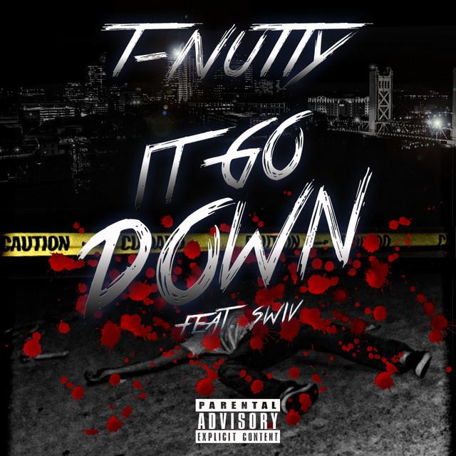 It Goes Down (feat. Swiv) - Single