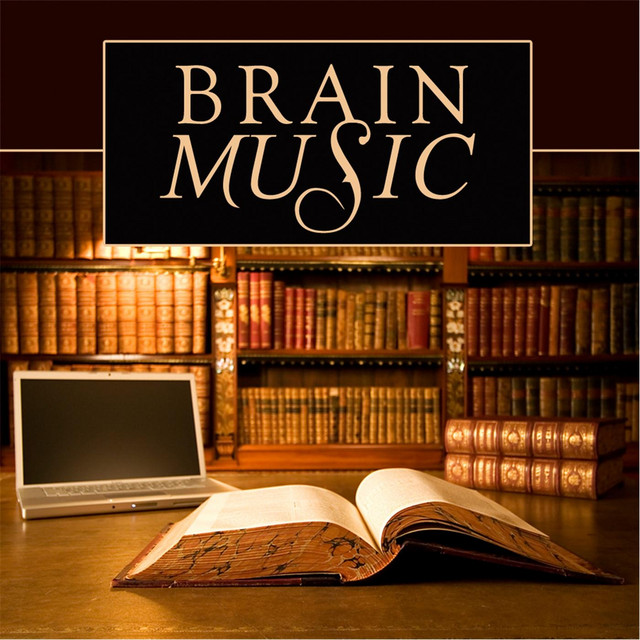 Brain Music (Songs for Studying, Reading, Concentrating