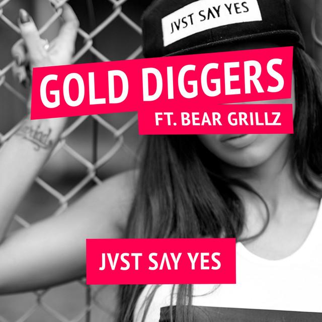 Gold Diggers (Feat. Bear Grillz)