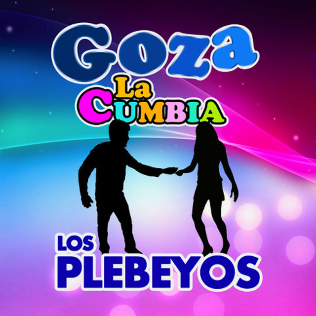 Album cover for Goza La Cumbia by Los Plebeyos