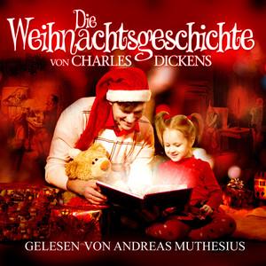 Die Weihnachtsgeschichte von Charles Dickens Audiobook