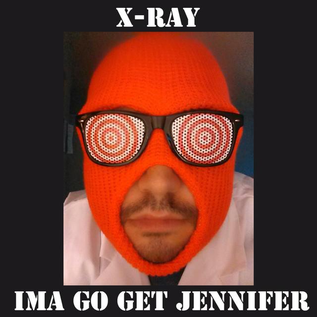 Ima Go Get Jennifer
