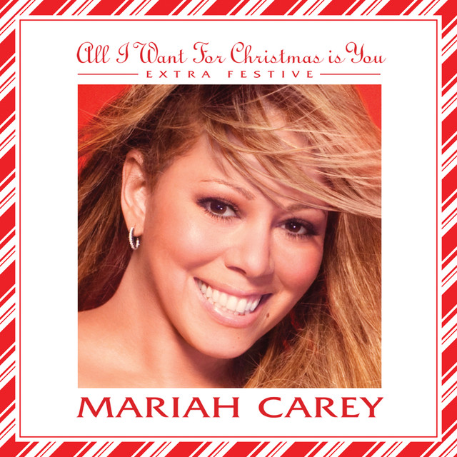 Mariah Carey Christmas Album Cover.All I Want For Christmas Is You Extra Festive By Mariah
