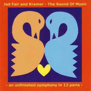 The Sound of Music: An Unfinished Symphony in 12 Parts album