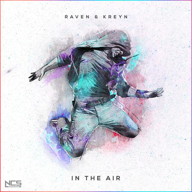 Raven & Kreyn - In The Air
