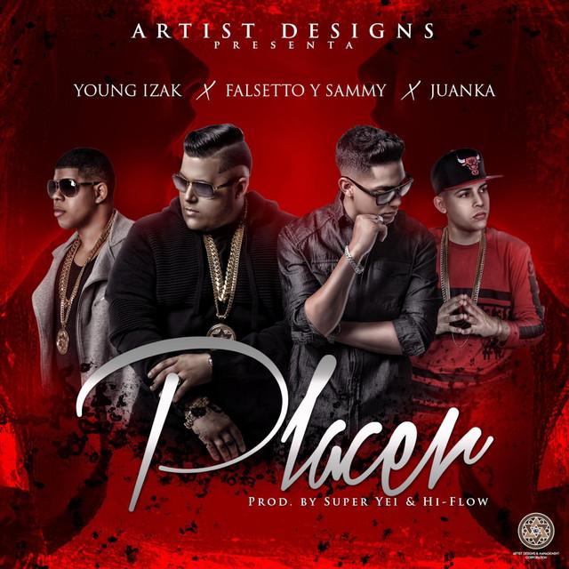 Placer (feat. Juanka & Young Izak)