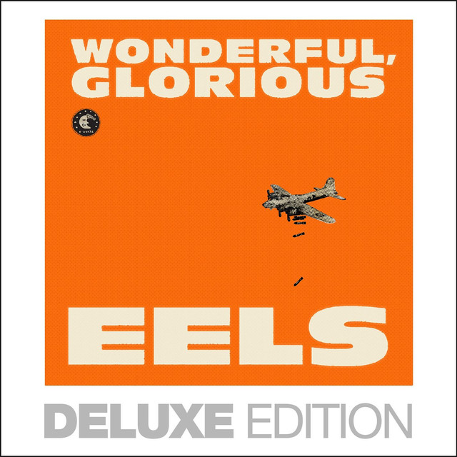 Wonderful, Glorious (Deluxe Edition)
