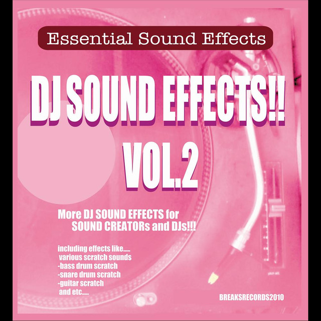 DJ Sound Effects!!, Vol  2 by Essential Sound Effects on Spotify