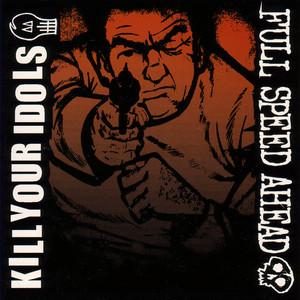 Kill Your Idols album
