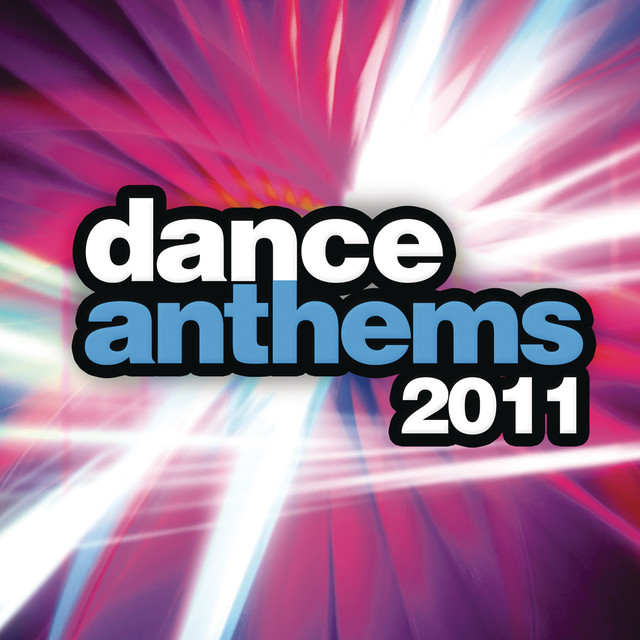 Various Artists Dance Anthems 2011 album cover