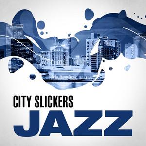 City Slickers: Jazz album