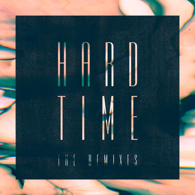 Hard Time (the remixes)