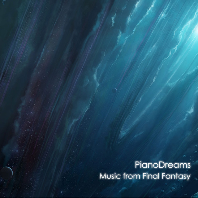 Music from Final Fantasy by PianoDreams on Spotify