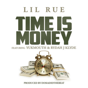 Time Is Money (feat. Yukmouth & Rydah J Klyde) Albümü