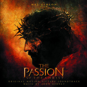 The Passion Of The Christ - Original Motion Picture Soundtrack Albumcover