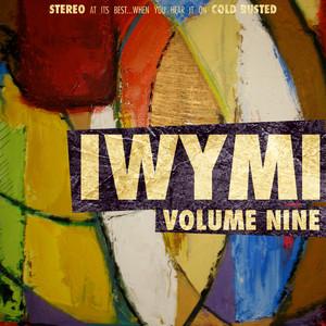 IWYMI Volume Nine Albumcover