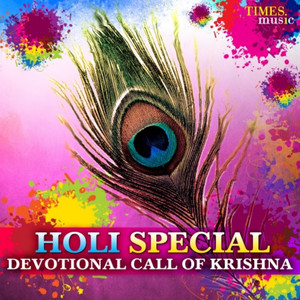 Holi Special - Devotional Call of Krishna Albümü