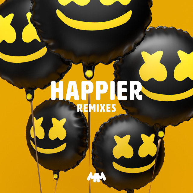 Happier (Remixes) By Marshmello On Spotify