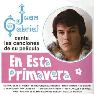 Juan Gabriel Canta las Canciones de Su Película en Esta Primavera Albumcover