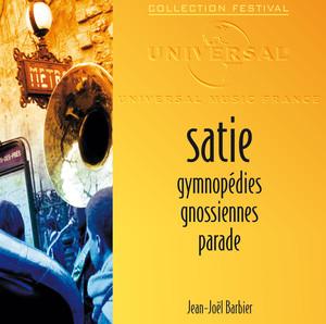 Satie: Gymnopédies-Gnossiennes-Parade Albumcover