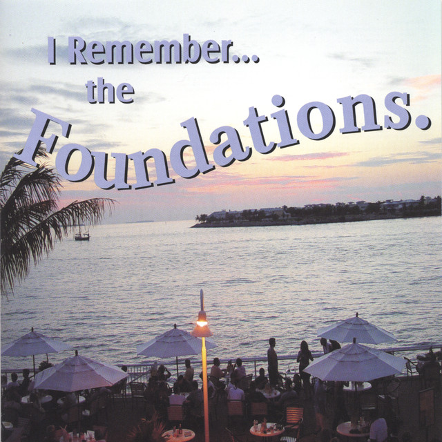 I Remember... the Foundations