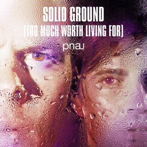 Solid Ground (Too Much Worth Living For) [Remixes] album