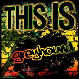 This Is Greyhound album