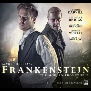 Frankenstein (Audiodrama Unabridged)