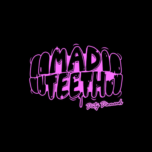Mad Teeth