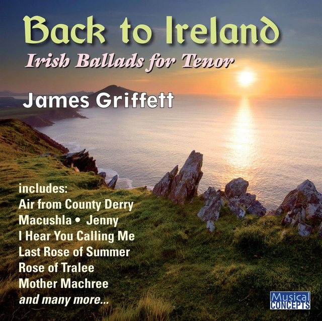 Back to Ireland - Irish Songs & Ballads for Tenor by James