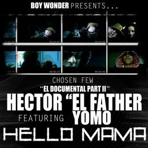 Héctor 'El Father' Yomo Hello mamá cover