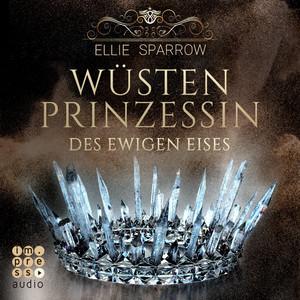 Wüstenprinzessin des Ewigen Eises Audiobook