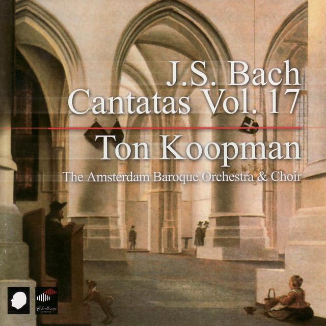 J.S. Bach: Cantatas Vol. 17