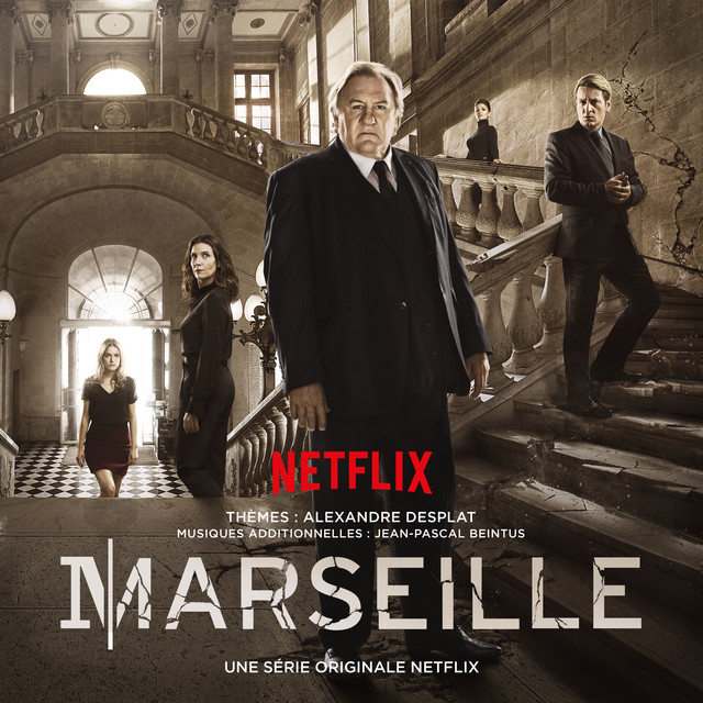 Marseille (A Netflix Original Series Soundtrack)