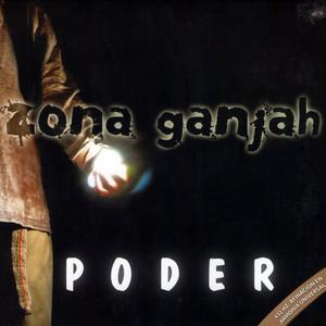 Poder - Zona Ganjah