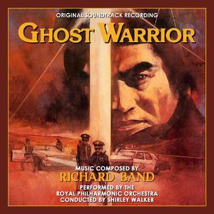 Ghost Warrior (Original Soundtrack Recording) album