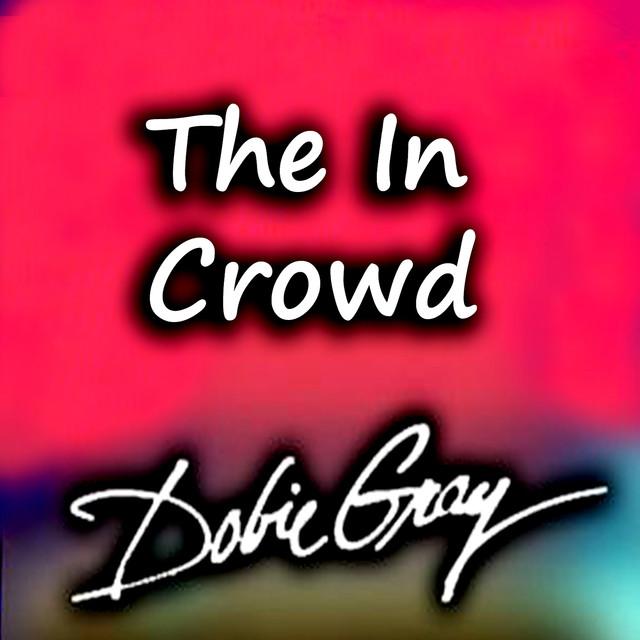 Dobie Gray - Drift Away