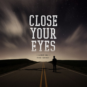 Close Your Eyes Follow the Son cover