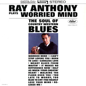 Plays Worried Mind: The Soul of Country Western Blues album
