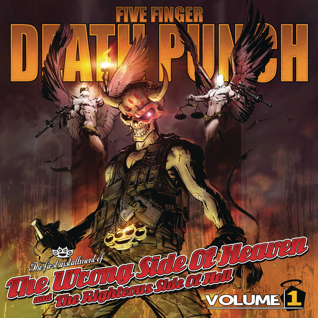 Five Finger Death Punch The Wrong Side of Heaven and the Righteous Side of Hell, Vol. 1 album cover